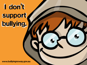 Image Anti Bullying Programs quote I dont support bullying.